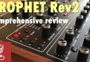 Review of the Prophet Rev2 by Dave Smith – is it the analog poly synth for you?