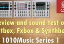 1010Music SERIES 1 Eurorack Powerhouse: Review and sound test for Bitbox, Fxbox and Synthbox