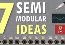 7 Semi-Modular ideas, tips and tricks for synths like MatrixBrute, Mother-32, MiniBrute 2 and more