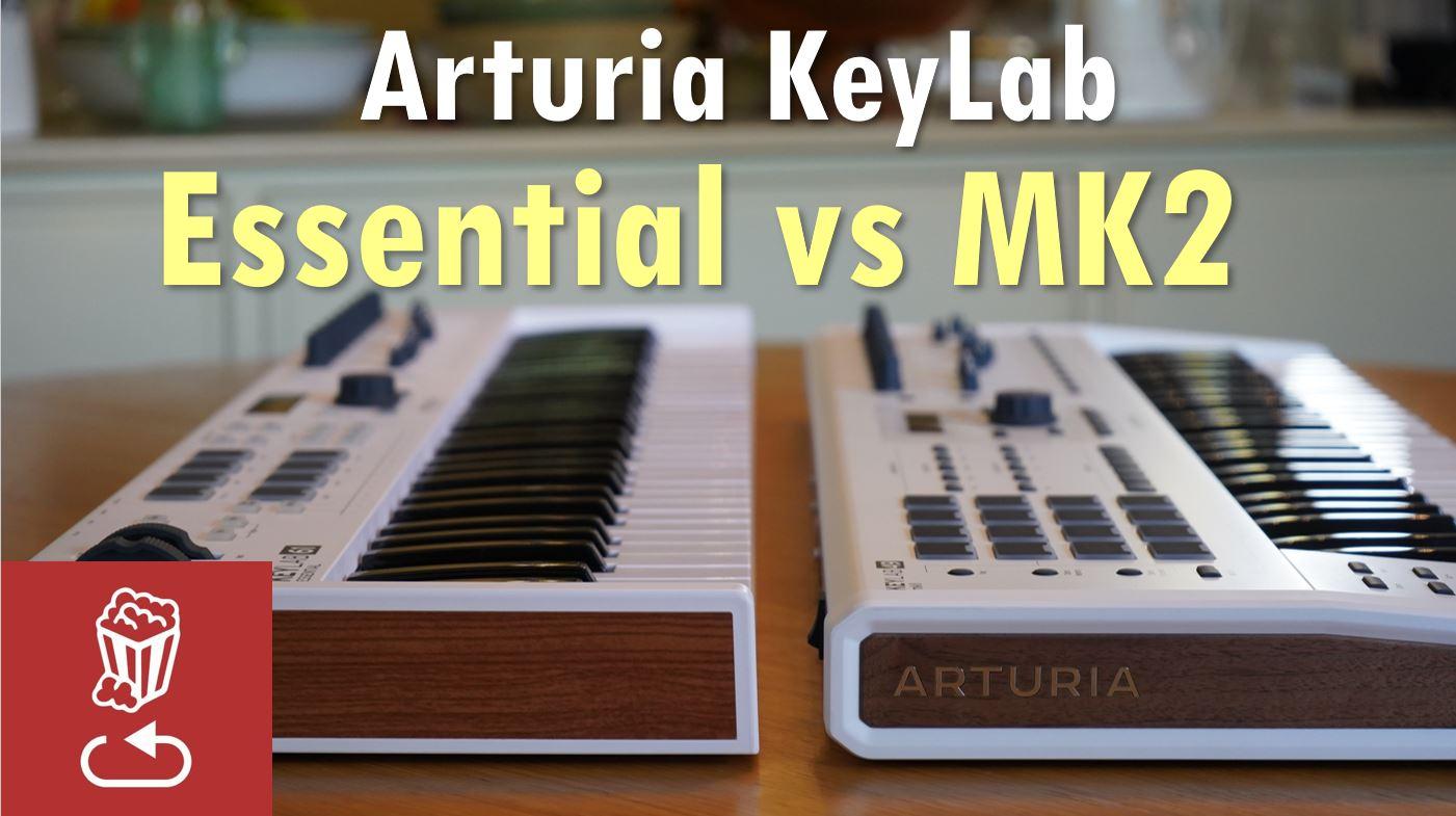 Arturia KeyLab MK2 vs KeyLab Essential: Is it worth the price