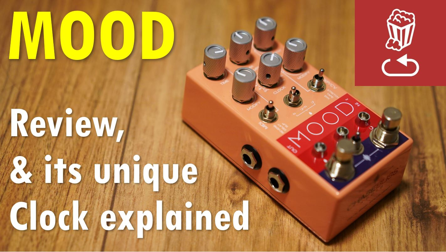 Chase Bliss MOOD loopop review