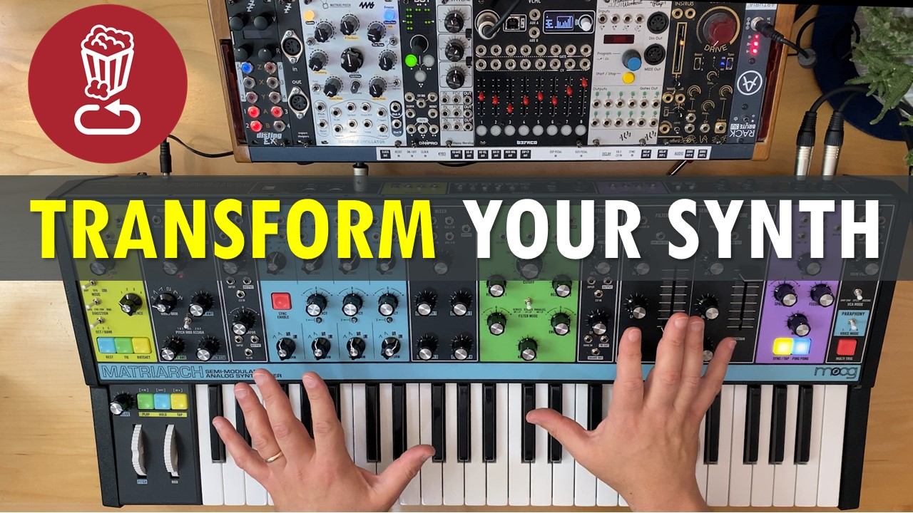Transform your synth - Matriarch Pairings