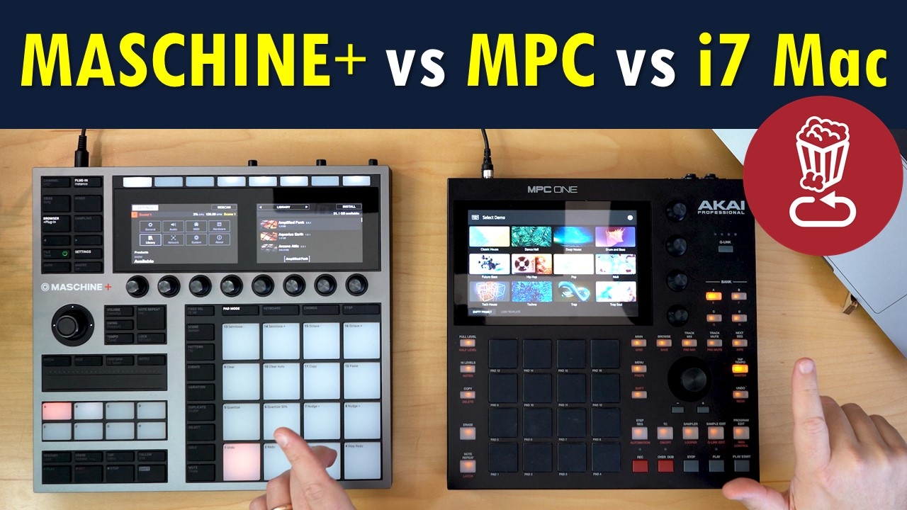 Review Maschine Plus vs Akai MPC vs i7 MacBook Pro